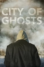 Poster for City of Ghosts