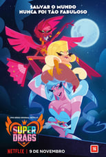 Super Drags 1ª Temporada Completa Torrent Dublada e Legendada