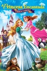 A Princesa Encantada: A Fábula da Família Real (2014) Torrent Dublado