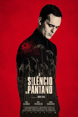 O Silêncio do Pântano (2019) Torrent Dublado e Legendado