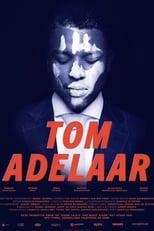Poster for Tom Adelaar