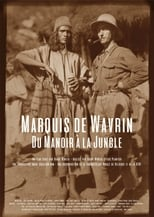 Poster for Marquis de Wavrin, du manoir à la jungle