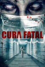 Cura Fatal (2020) Torrent Dublado e Legendado
