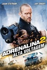 Adrenalina 2 (2009) Torrent Dublado e Legendado