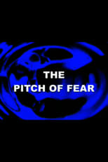 The Pitch of Fear