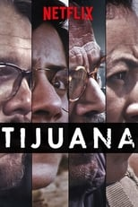 Tijuana 1ª Temporada Completa Torrent Dublada e Legendada