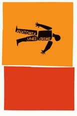 Anatomia unei crime