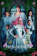 Presas no Paraíso (2019) Torrent Dublado e Legendado