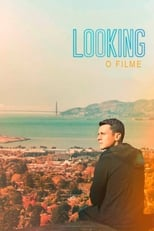 Looking: O Filme (2016) Torrent Dublado e Legendado