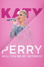 Katy Perry: Will You Be My Witness? (OmU)