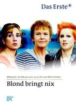 Blond bringt nix