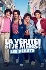 Film La Vérité si je mens ! Les débuts streaming