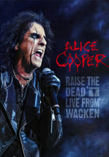 Alice Cooper: Raise the Dead (Live from Wacken)