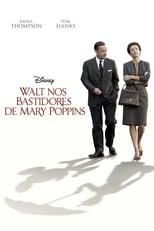 Walt nos Bastidores de Mary Poppins (2013) Torrent Dublado e Legendado