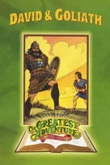 David & Goliath - The Greatest Adventure Stories from the Bible