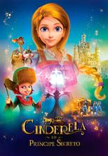 Cinderela e o Príncipe Secreto (2018) Torrent Dublado e Legendado