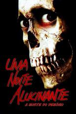 Uma Noite Alucinante: A Morte do Demônio (1981) Torrent Dublado e Legendado