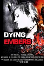 Dying Embers (2018) Torrent Legendado