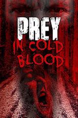 Prey, in Cold Blood (2016) Torrent Legendado