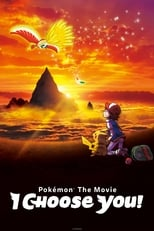 Poster for Pokémon the Movie: I Choose You!