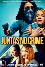 Juntas no Crime (2019) Torrent Dublado e Legendado