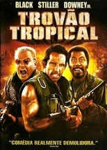 Trovão Tropical (2008) Torrent Dublado e Legendado