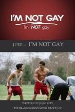 J Pee: I'm Not Gay