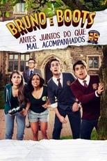 Bruno e Boots: Antes Juntos do Que Mal Acompanhados (2017) Torrent Dublado e Legendado