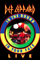 Def Leppard: In the Round in Your Face Live
