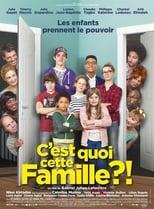 C'est quoi cette famille ?! streaming