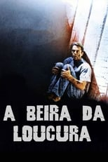 À Beira da Loucura (1994) Torrent Legendado