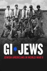 ver GI Jews: Jewish Americans in World War II por internet