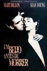 Um Beijo Antes de Morrer (1991) Torrent Dublado