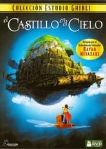 Tenku no Shiro Rapyuta (El castillo en el cielo) (1986)