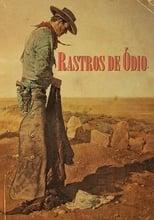 Rastros de Ódio (1956) Torrent Dublado e Legendado