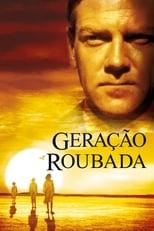 Geração Roubada (2002) Torrent Legendado