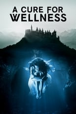 Official movie poster for A Cure for Wellness (2017)