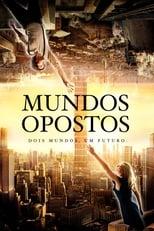 Mundos Opostos (2012) Torrent Dublado e Legendado