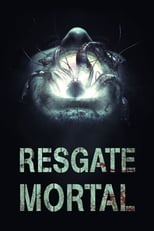 Resgate Mortal (2018) Torrent Dublado e Legendado