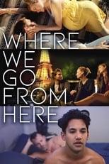 Where We Go from Here (2019) Torrent Legendado