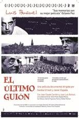 El último guión. Buñuel en la memoria