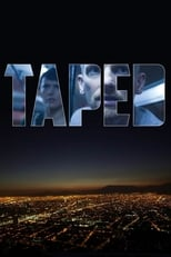 Taped