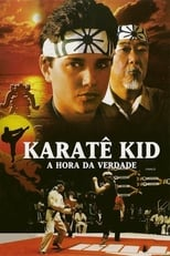 Karatê Kid: A Hora da Verdade (1984) Torrent Dublado e Legendado