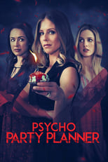 Image فيلم Psycho Party Planner 2020 مترجم اون لاين