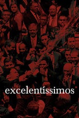 Excelentíssimos (2018) Torrent Legendado