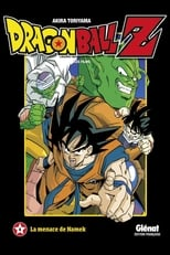 Dragon Ball Z - La menace de Namek