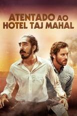 Atentado ao Hotel Taj Mahal (2018) Torrent Dublado e Legendado