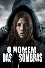 O Homem das Sombras (2012) Torrent Dublado e Legendado