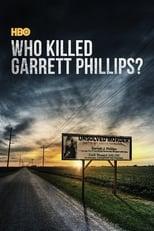 Who Killed Garrett Phillips