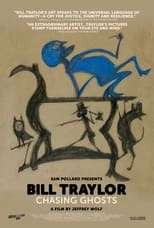 Poster Image for Movie - Bill Traylor: Chasing Ghosts